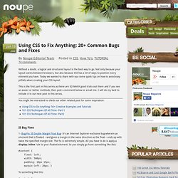 Using CSS to Fix Anything: 20 Common Bugs and Fixes - Noupe Design Blog