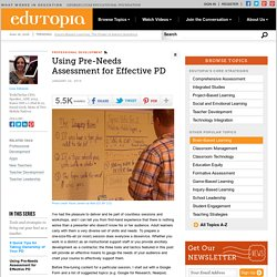 Using Pre-Needs Assessment for Effective PD