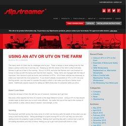 Using an ATV or UTV on the Farm - Slipstreamer