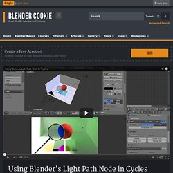 Using the Light Path Node in Cycles