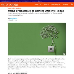 Using Brain Breaks to Restore Students' Focus