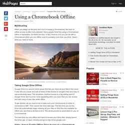Using a Chromebook Offline