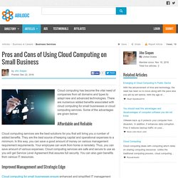 Pros and Cons of Using Cloud Computing on Small Business
