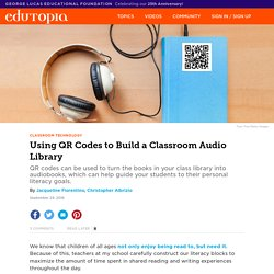 Using QR Codes to Build a Classroom Audio Library