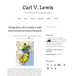 Using data-viz to make a wire story stand out from the pack | Carl V. Lewis