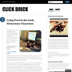 Using Prezi in the Early Elementary Classroom « Click Brick