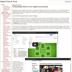 Using Google Sites as Your Digital Learning Hub - Digital Texts & Tools