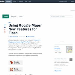Using Google Maps' New Features for Flash