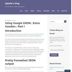 Using Google GSON : Extra Goodies : Part I