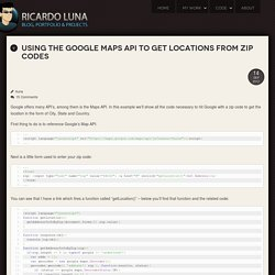 Using the Google Maps API to Get Locations from Zip Codes