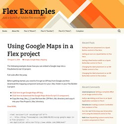 Using Google Maps in a Flex project