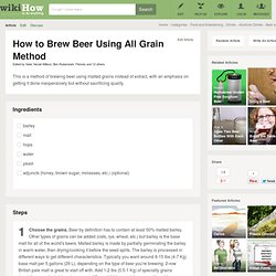Brew Beer Using All Grain Method