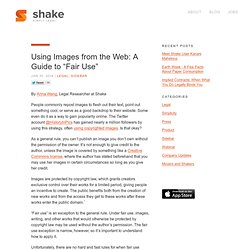 "Using images from the Web: A Guide to ""Fair Use"" 