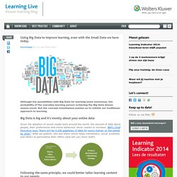 Using Big Data to improve learning, even with the Small Data we have today