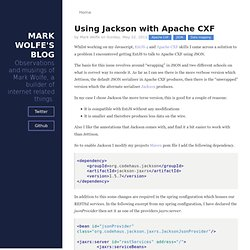 Using Jackson with Apache CXF | wolfeidau