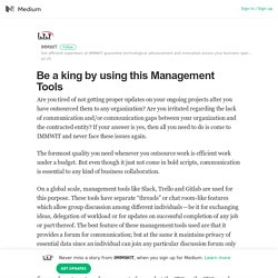 Be a king by using this Management Tools – IMMWIT – Medium