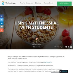Using MyFitnessPal With Students