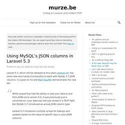 Using MySQL's JSON columns in Laravel 5.3 - murze.be