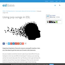Using pop songs in ESL - Eslbase.com