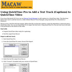 Using QuickTime Pro to Add a Text Track (Captions) to QuickTime