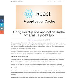 Using React.js and Application Cache for a fast, synced app