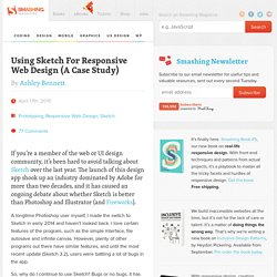 Using Sketch For Responsive Web Design (A Case Study) - Smashing Magazine