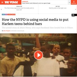How the NYPD is using social media to put Harlem teens behind bars