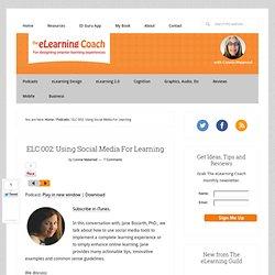 ELC 002: Using Social Media For Learning