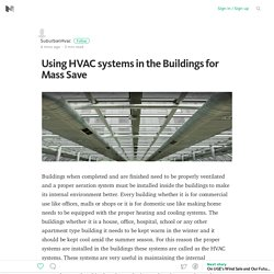 Using HVAC systems in the Buildings for Mass Save
