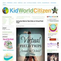 Using the Web to Take Virtual Field Trips