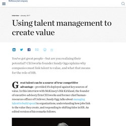 Using talent management to create value