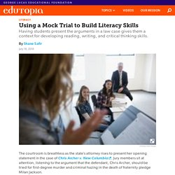 Using a Mock Trial to Build Literacy Skills