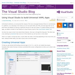 Using Visual Studio to build Universal XAML Apps - The Visual Studio Blog