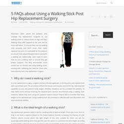 Using a Walking Stick Post Hip Surgery