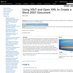 Using XSLT and Open XML to Create a Word 2007 Document