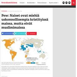 Pew: Naiset ovat miehiä uskonnollisempia kristityissä maissa, mutta eivät muslimimaissa - Seurakuntalainen