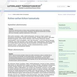 Kolme vanhan kirkon uskontunnustusta - Luterilaiset tunnustuskirjat