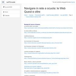 Uso del WWW: Cacce al tesoro: esempi e link