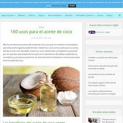 160 usos del aceite de coco para mejorar tu vida