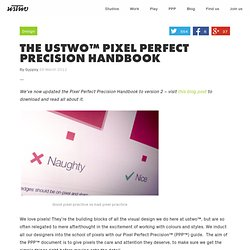 The ustwo™ Pixel Perfect Precision Handbook