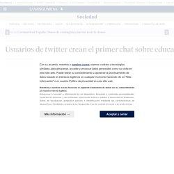 Usuarios de twitter crean el primer chat sobre educación y TIC de España