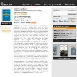 Les Usurpateurs (2014) , Susan George, Actualités / Essais / Document