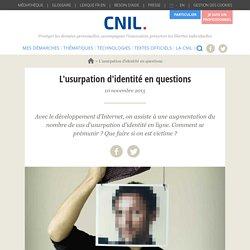 L'usurpation d'identité en questions