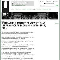 Usurpation d'identité et amendes dans les transports en commun (RATP, SNCF, etc.)