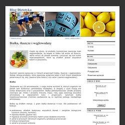 Białka, tłuszcze i węglowodany