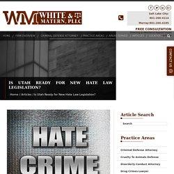 Is Utah Ready for New Hate Law Legislation?