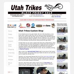 Utah Trikes - Custom Trike Shop