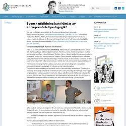 Svensk utbildning kan främjas av entreprenöriell pedagogik! « Entreprenörskapsforum