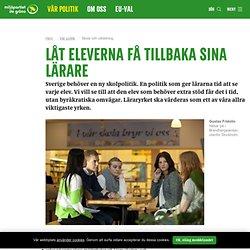 Skola och utbildning / Vår politik / Miljöpartiet de gröna