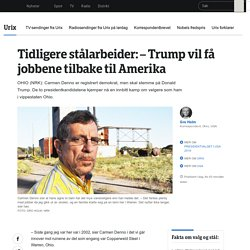 Kamp om arbeiderklassevelgere i Ohio - NRK Urix - Utenriksnyheter og -dokumentarer